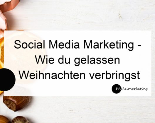 Social Media Marketing Weihnachten_mikemarketing