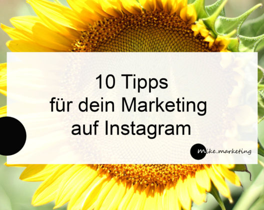 Instagram Marketing_10 Tipps_Michaela Benkitsch_mikemarketing