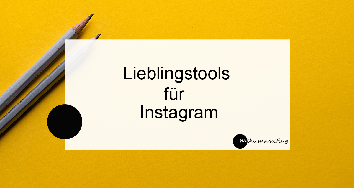 Instagram Tools_mikemarketing_1200px