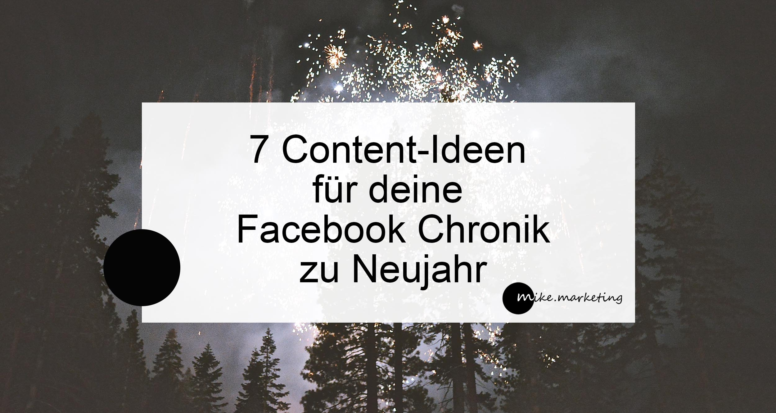 Facebook Chronik_Tipps Neujahr mikemarketing